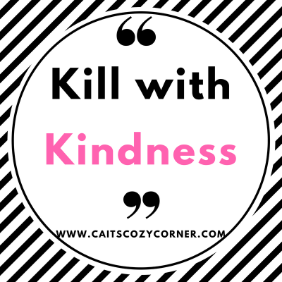 To The Haters: Kill With Kindness #MondayMatters