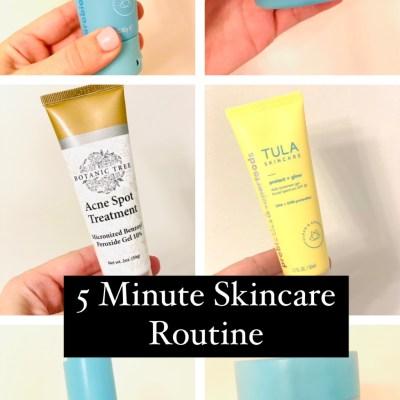5 Minute Skincare Routine