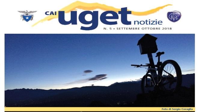 """Notiziario """"Cai Uget Notizie"""" di Settembre – Ottobre 2018"""