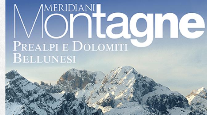 """È in edicola Meridiani Montagne """"Prealpi e Dolomiti Bellunesi"""""""