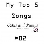 My Top 5 songs #2