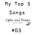 My Top 5 songs #3