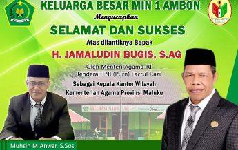 Salah satu ucapan selamat kepada atas dilantiknya Jamaludin Bugis sebagai Kakanwil Kementerian aAgama Prov. Maluku