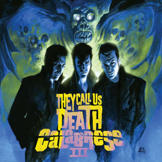 Calabrese III: They Call Us Death