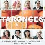 El dramaturg Arnau Serra i el grup de teatre municipal d'adults presenten: TARONGES (9 i 11 de juny a La Unió)