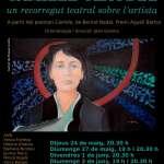 LA FORNAL presenta: CAMILLE CLAUDEL un recorregut teatral sobre l'artista -dramatúrgia i direcció: Joan Gomila-