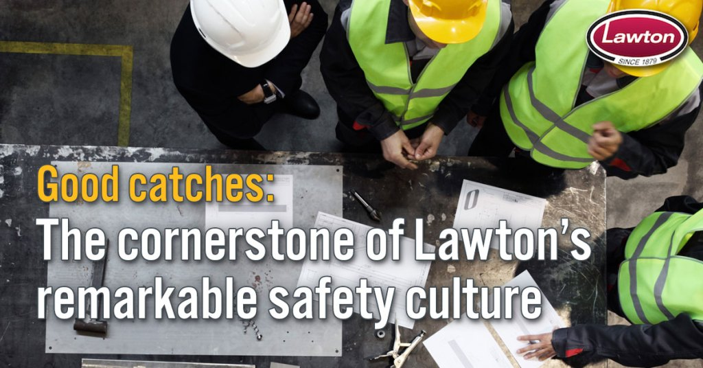 40 Lawton GoodCatches SafetyCulture 1200x628