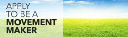 Pciture of green grass with blue sky with words saying Apply to be a movement maker