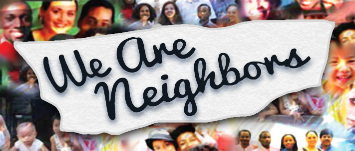 We Are Neighbors: The touring version of Now, I Am Your Neighbor