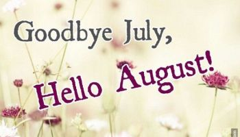 Welcome August Goodbye July Quotes - Free Printable Calendar