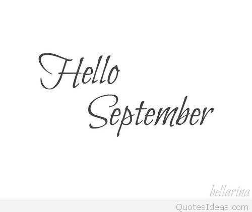Hello September Sayings