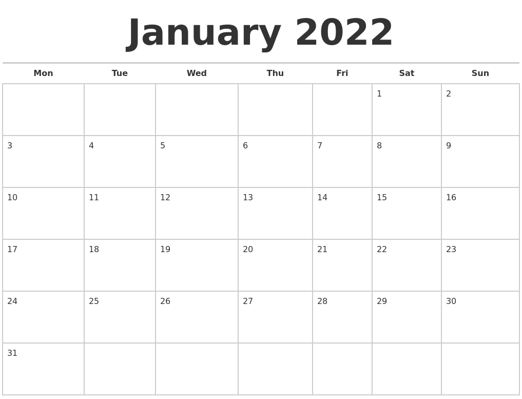 You can budget both your money and your time by making a. January 2022 Calendars Free