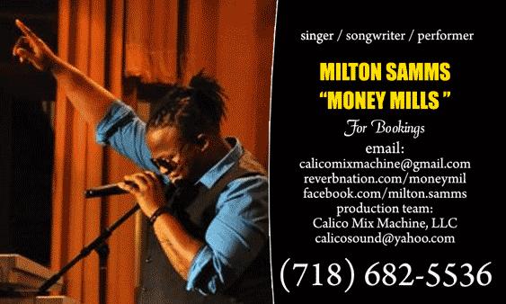 Milton Samms aka Money Mills