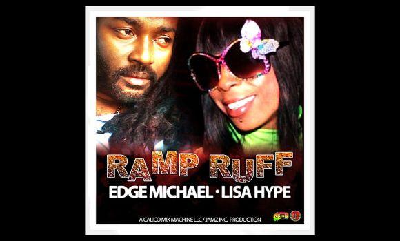 Edge Michael-featuring-Lisa-Hype-Ramp-Ruff-Tease-Me