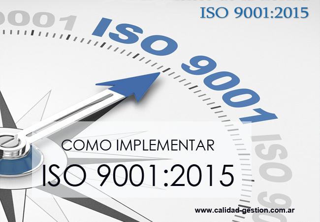 IMPLEMENTACIÓN DE ISO 9001:2015