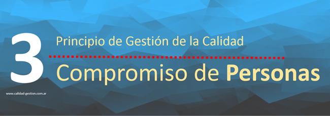 PRINCIPIOS DE GESTION DE CALIDAD - COMPROMISO DE LAS PERSONAS