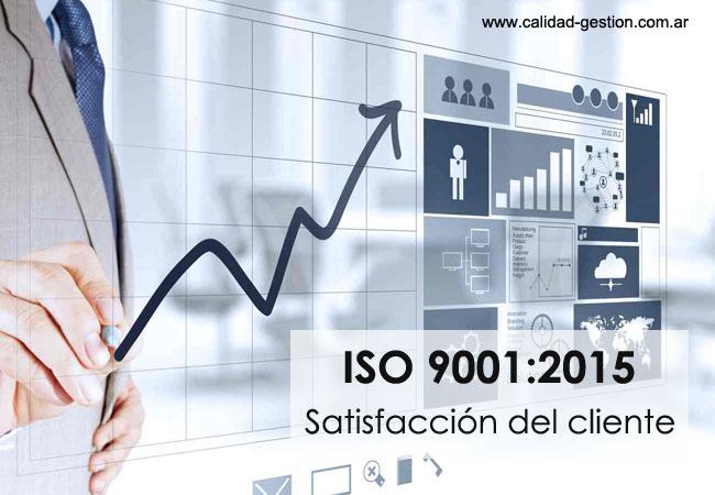 SATISFACCIÓN DEL CLIENTE SEGÚN ISO 9001:2015 - CLAUSULA 9.1.2