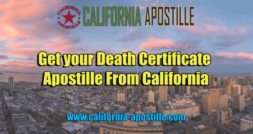Get your death certificate apostille from california sos apostille death certificate california yelopaper Images