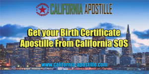 Apostille Birth Certificate California
