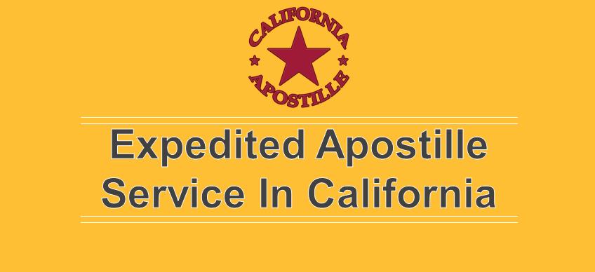 Expedited Apostille Service In California