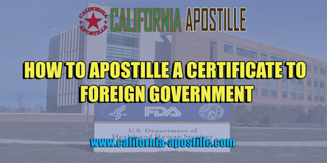 Certificate to Foreign Government Apostille