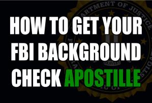 FBI Background Check Apostille