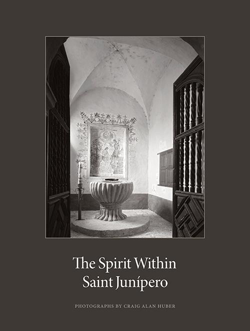 The Spirit Within Saint Junipero