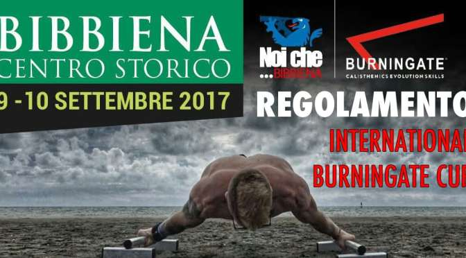 REGOLAMENTO UFFICIALE INTERNATIONAL BURNINGATE CUP 2017