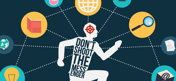 Don't Shoot the Messenger! 3 Reasons why your Email Marketing is