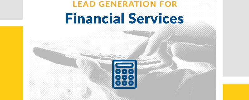 Lead Generation for Financial Services