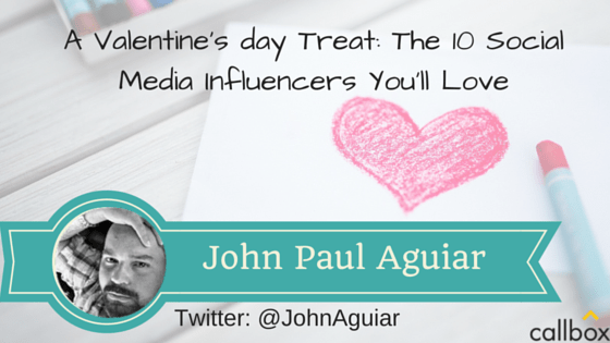John Paul Aguiar - A Post Valentine's day Treat: The 10 Social Media Influencers You'll Love