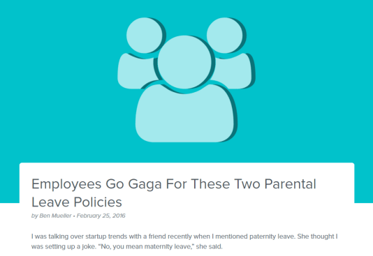 Employees Go Gaga For These Two Parental Leave Policies - 5 Perky Blogs in the Payroll Industry: Which Content Strategy Stand Out?