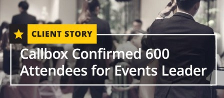 Image result for Callbox Confirmed 600 Attendees for Events Leader