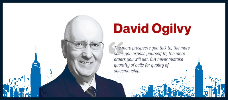 David Ogilvy (The Father of Advertising)