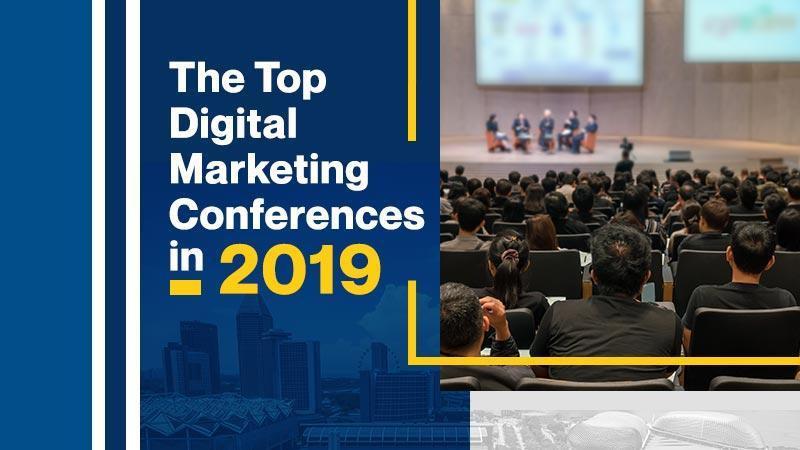The Top Digital marketing Conferences in 2019 [BLOG FEATURED IMAGE]
