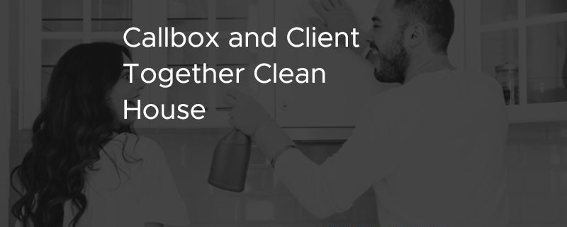 Callbox and Client Together Clean House [CASE STUDY]