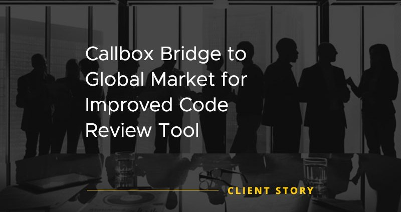 Callbox Bridge to Global Market for Improved Code Review Tool [CASE STUDY]