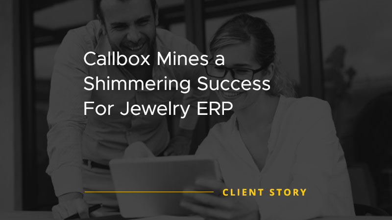 Callbox Mines a Shimmering Success For Jewelry ERP [CASE STUDY]