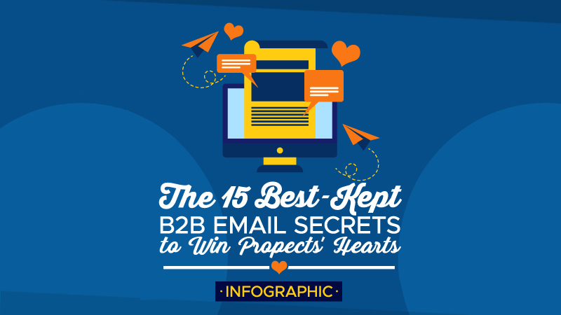 The-15-Best-Kept-B2B-Email-Secrets-to-Win-Prospects-Hearts