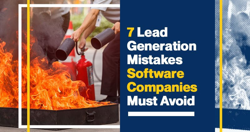 7-Lead-Generation-Mistakes-Software-Companies-Must-Avoid