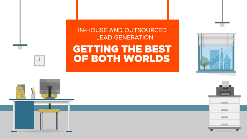 In-house_and_Outsourced_Lead_Generation_Getting_the_Best_of_Both_Worlds