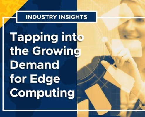 Industry Insights: Tapping into the Growing Demand for Edge Computing