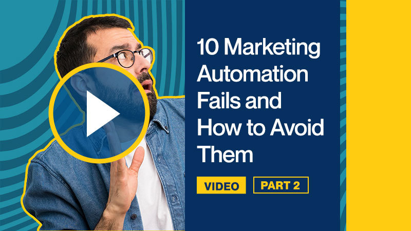 10-Marketing-Automation-Fails-and-How-to-Avoid-Them-P2