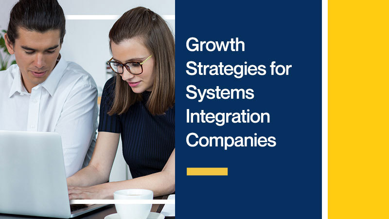 Growth-Strategies-for-Systems-Integration-Companies