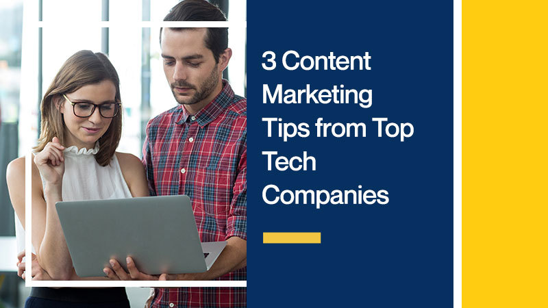 3-Content-Marketing-Tips-from-Top-Tech-Companies