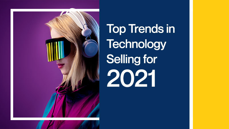 Top-Trends-in-Technology-Selling-for-2021