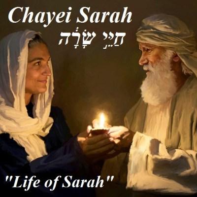 Torah Parashah Chayei Sarah