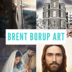 Give the Gift of Beautiful and Inspirational LDS Artwork by Brent Borup