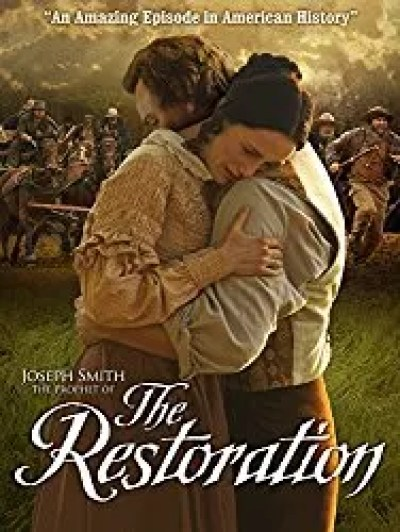 joseph smith the restoration movie best lds movies