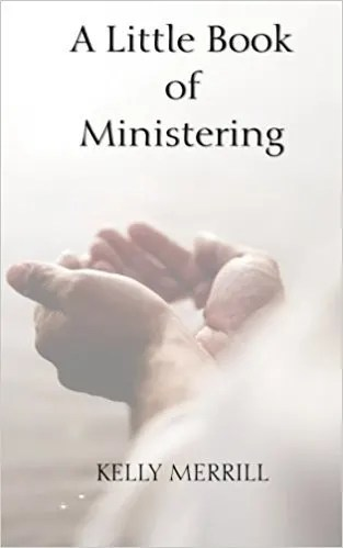 a little book of ministering